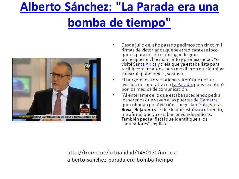 Alberto Sánchez: La Parada era una bomba de tiempo