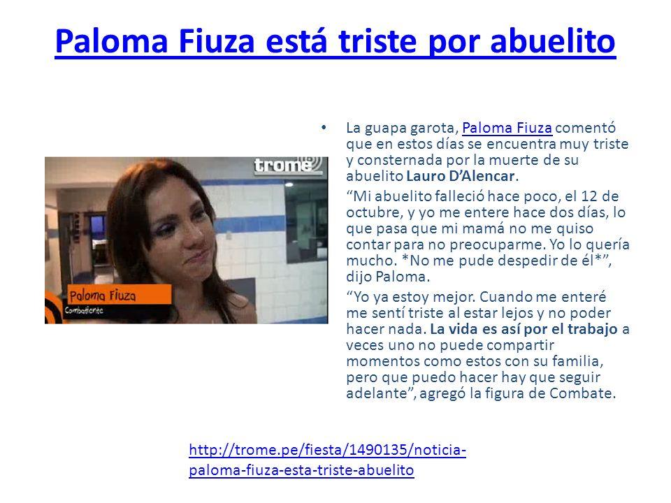 Paloma Fiuza está triste por abuelito