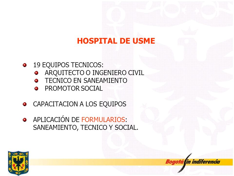 HOSPITAL DE USME 19 EQUIPOS TECNICOS: ARQUITECTO O INGENIERO CIVIL
