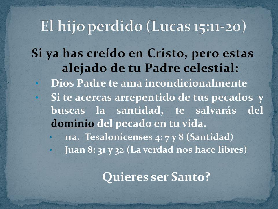 El hijo perdido (Lucas 15:11-20)