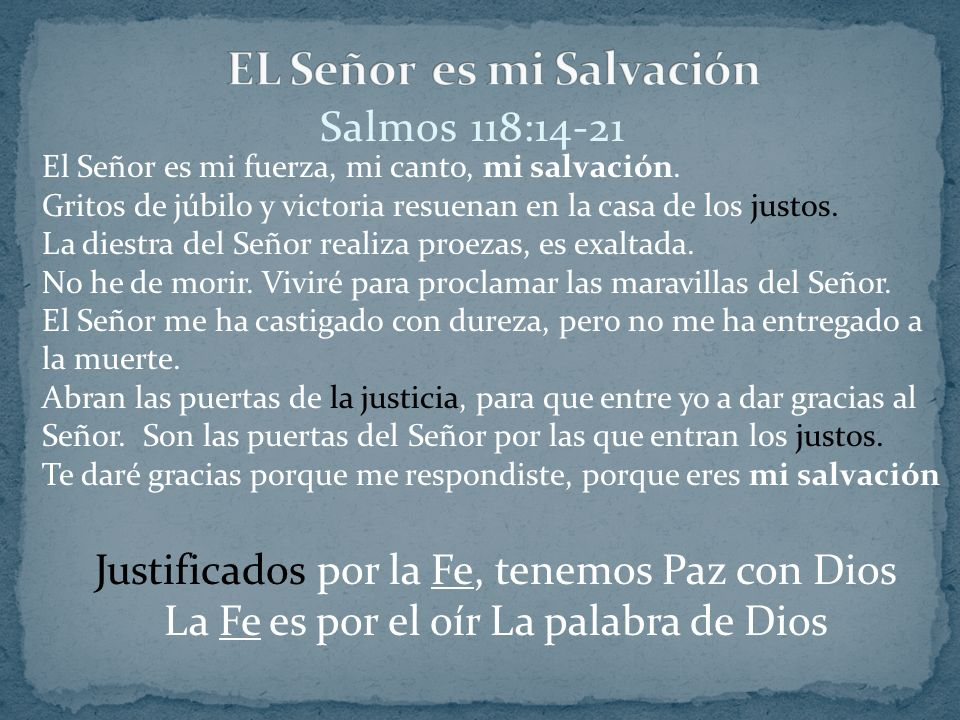 EL Señor es mi Salvación