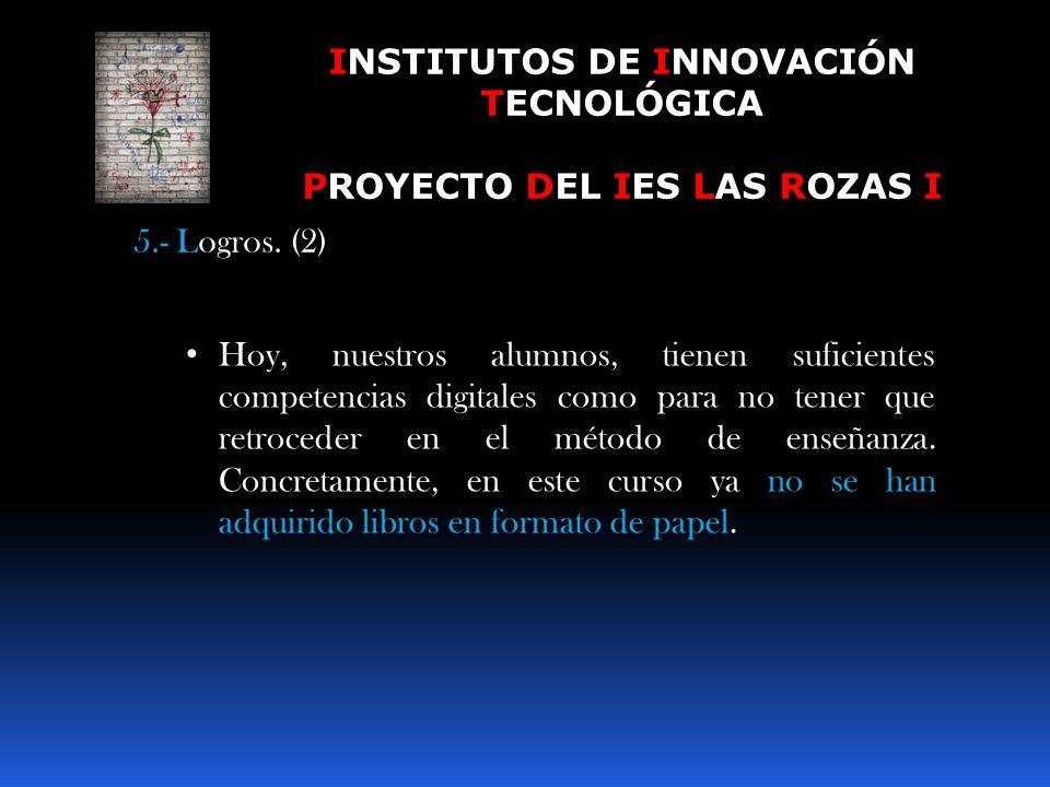 INSTITUTOS DE INNOVACIÓN TECNOLÓGICA PROYECTO DEL IES LAS ROZAS I