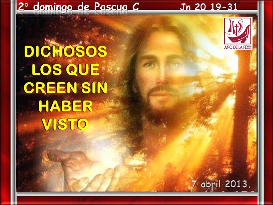 DICHOSOS LOS QUE CREEN SIN HABER VISTO