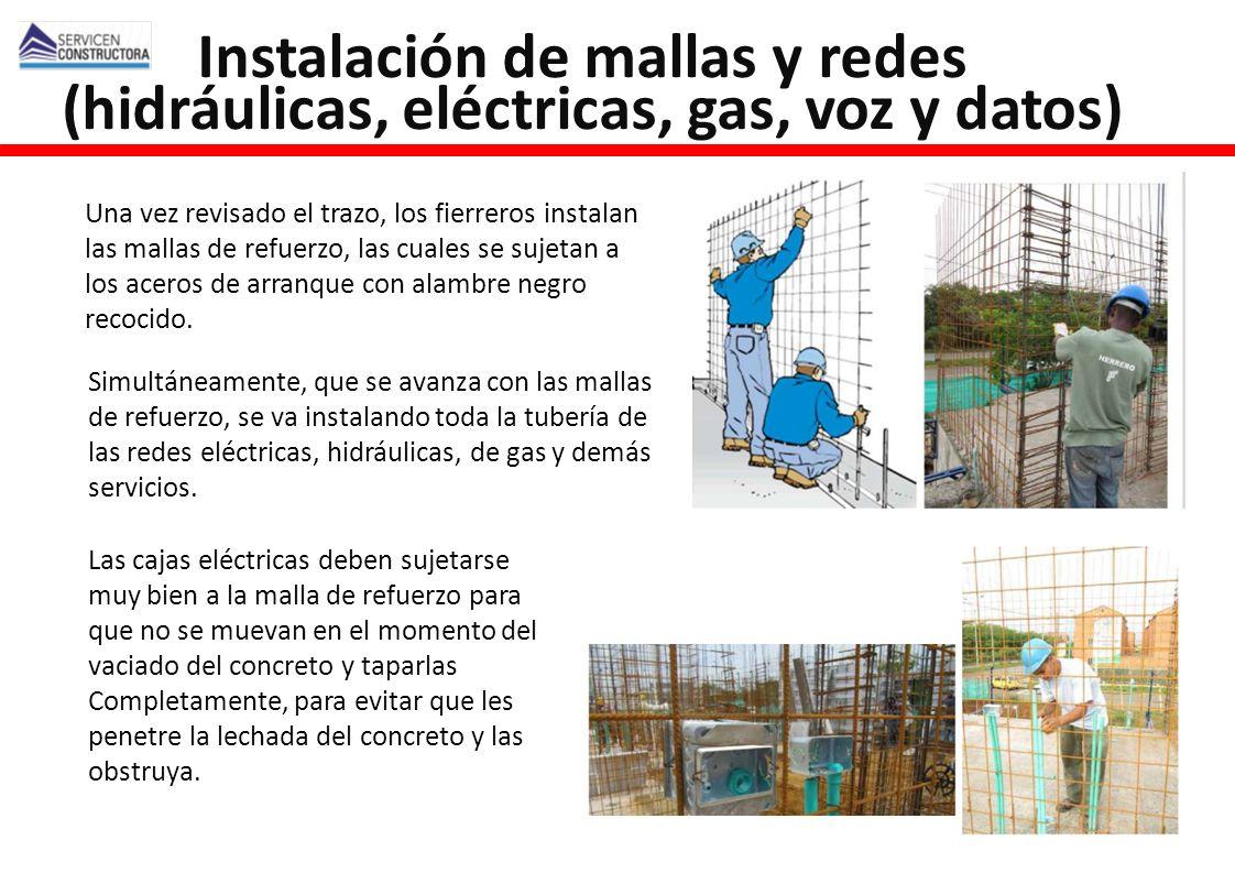 Instalación de mallas y redes (hidráulicas, eléctricas, gas, voz y datos)