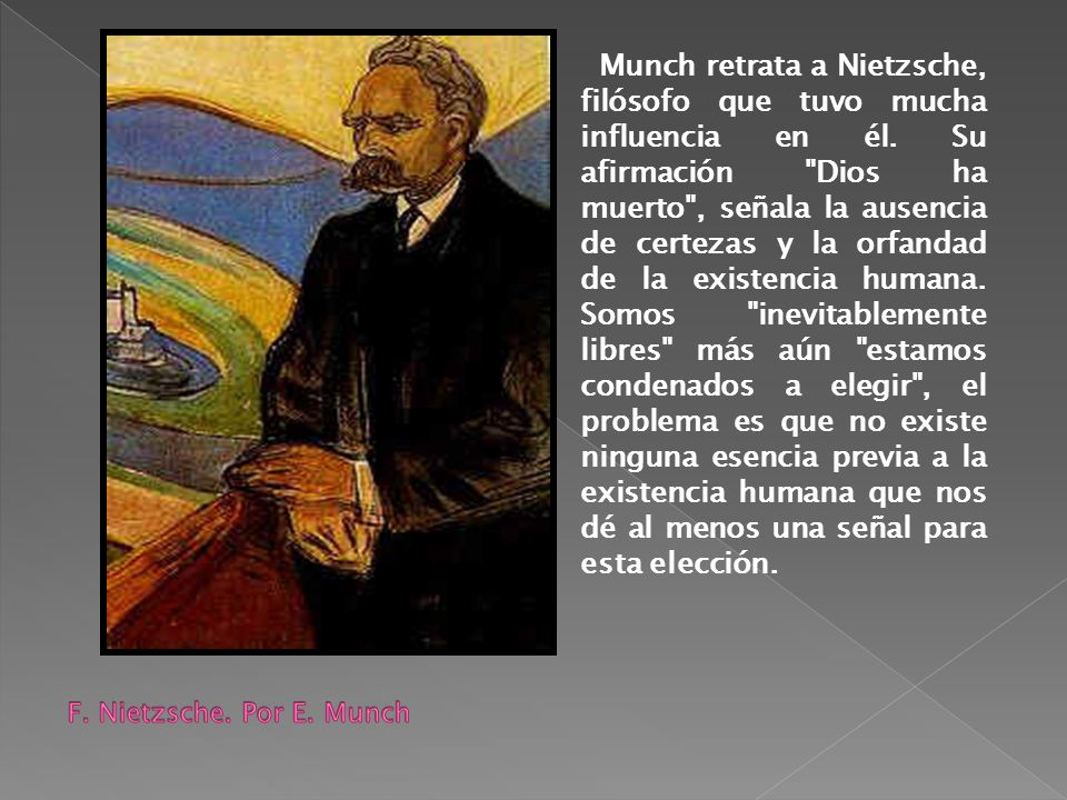 Munch retrata a Nietzsche, filósofo que tuvo mucha influencia en él