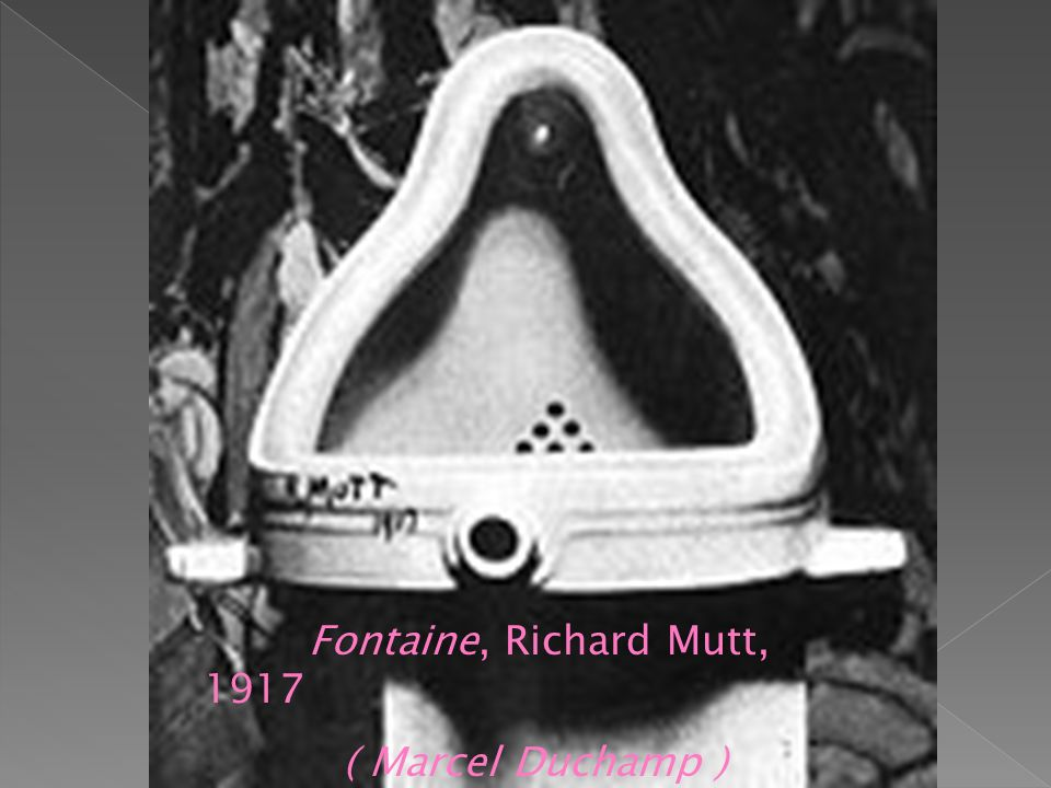 Fontaine, Richard Mutt, 1917 ( Marcel Duchamp )
