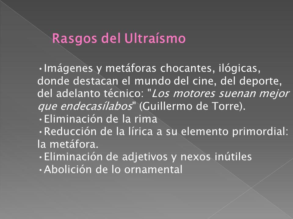 Rasgos del Ultraísmo