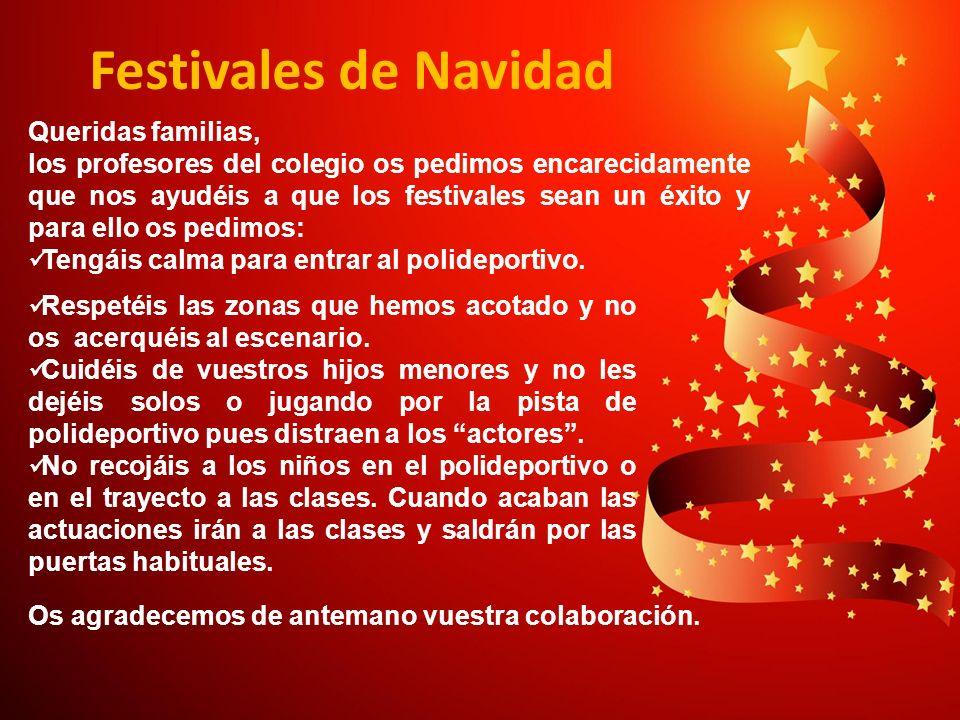 Festivales de Navidad Queridas familias,