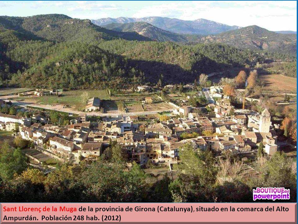 Sant Llorenç de la Muga de la provincia de Girona (Catalunya), situado en la comarca del Alto Ampurdán.