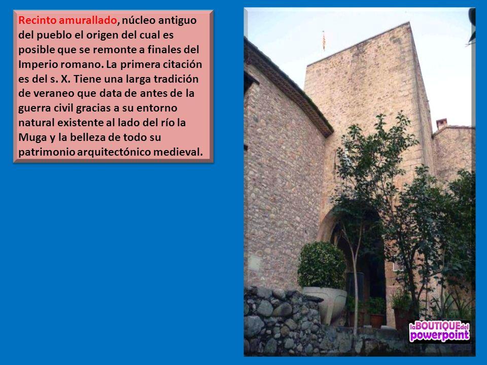 Recinto amurallado, núcleo antiguo del pueblo el origen del cual es posible que se remonte a finales del Imperio romano.