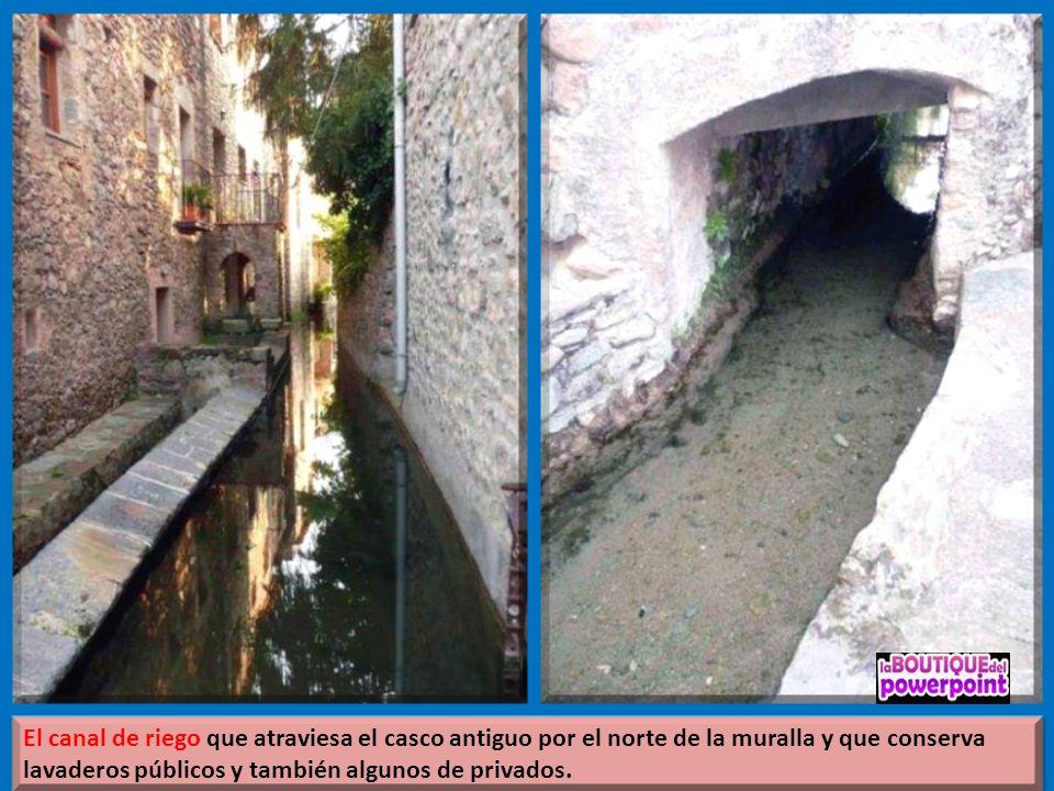 El canal de riego que atraviesa el casco antiguo por el norte de la muralla y que conserva lavaderos públicos y también algunos de privados.