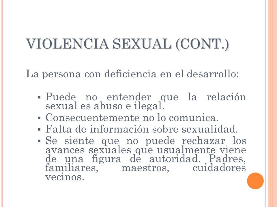 VIOLENCIA SEXUAL (CONT.)