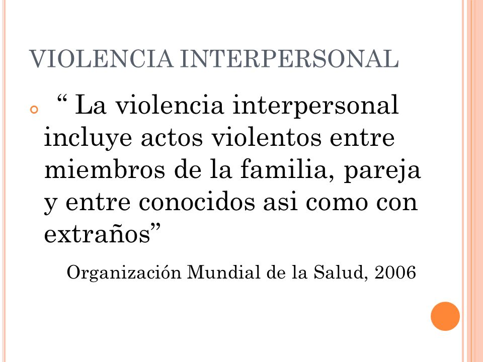 VIOLENCIA INTERPERSONAL