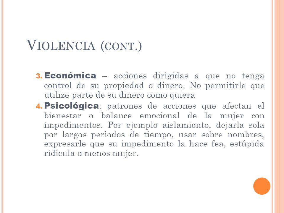 Violencia (cont.)