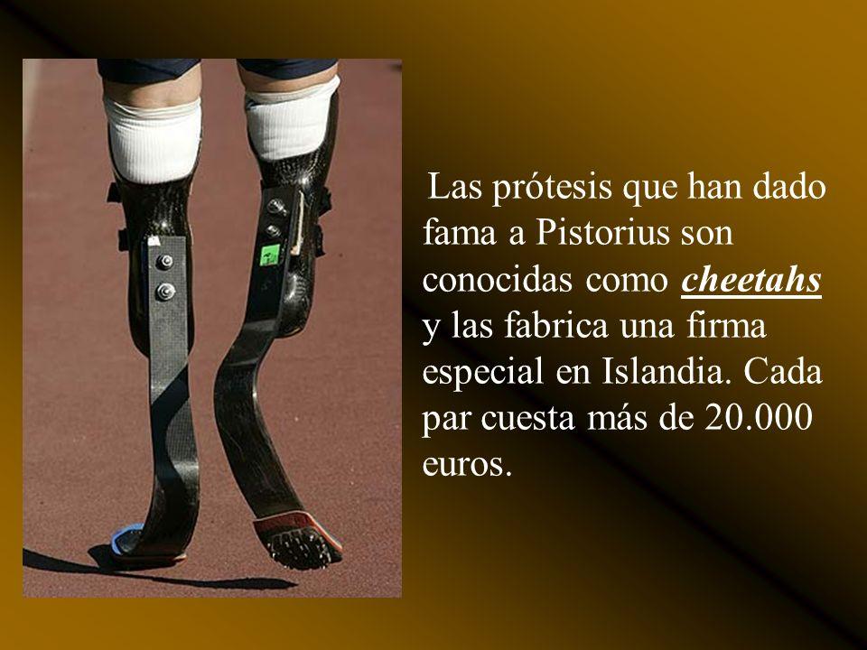 Las prótesis que han dado fama a Pistorius son conocidas como cheetahs y las fabrica una firma especial en Islandia.