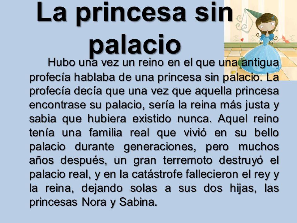La princesa sin palacio