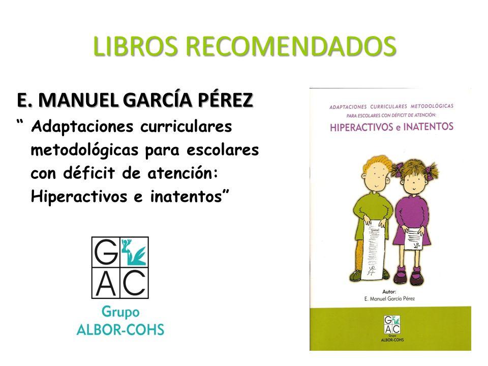LIBROS RECOMENDADOS E. MANUEL GARCÍA PÉREZ Adaptaciones curriculares