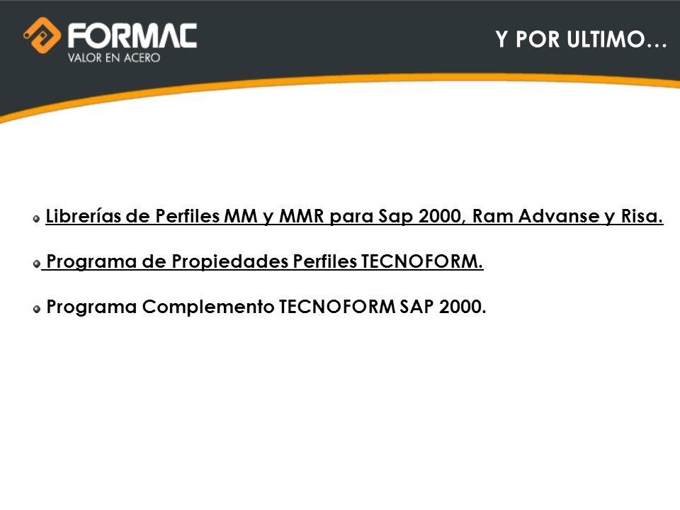 Y POR ULTIMO… Programa de Propiedades Perfiles TECNOFORM.