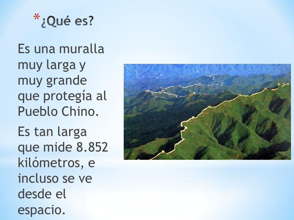 ¿Qué es Es una muralla muy larga y muy grande que protegía al Pueblo Chino.