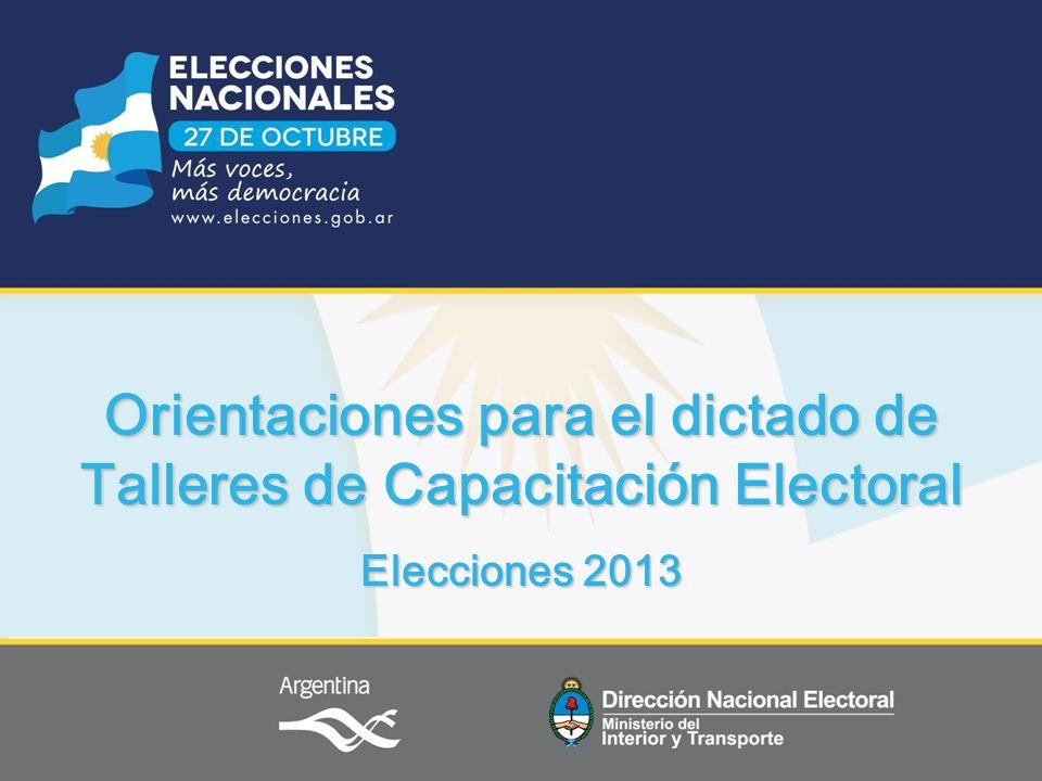 Orientaciones para el dictado de Talleres de Capacitación Electoral