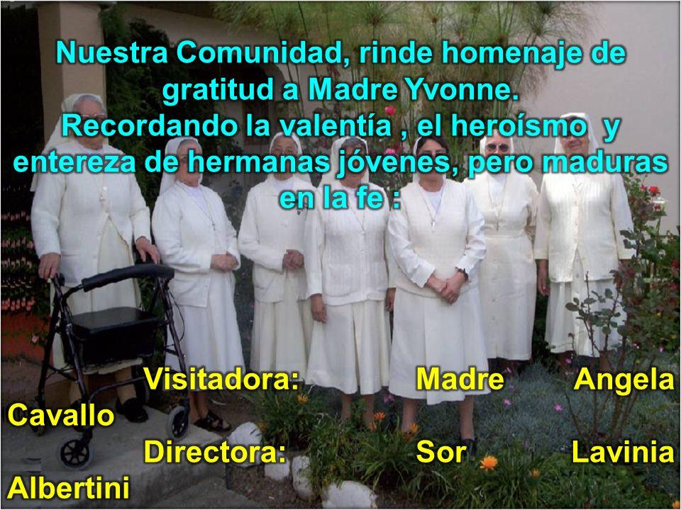 Nuestra Comunidad, rinde homenaje de gratitud a Madre Yvonne.
