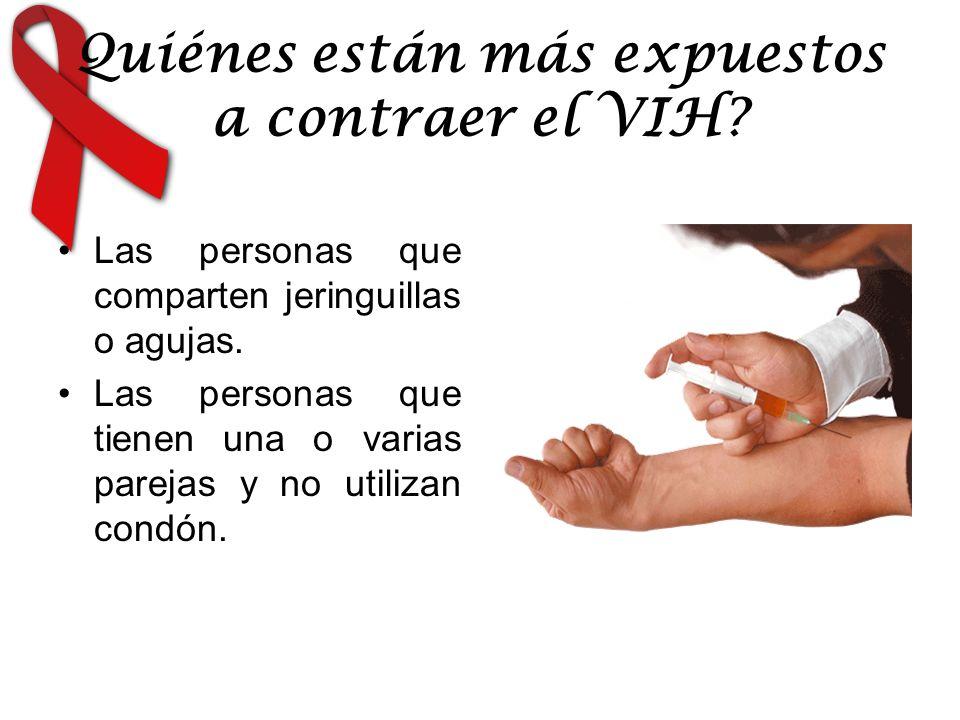 Quiénes están más expuestos a contraer el VIH