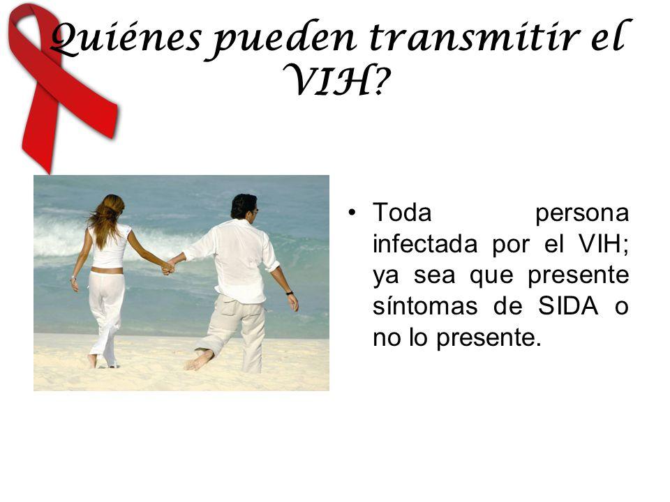 Quiénes pueden transmitir el VIH
