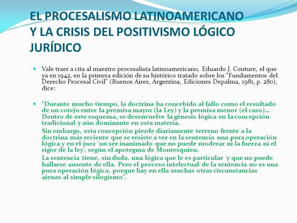 EL PROCESALISMO LATINOAMERICANO Y LA CRISIS DEL POSITIVISMO LÓGICO JURÍDICO