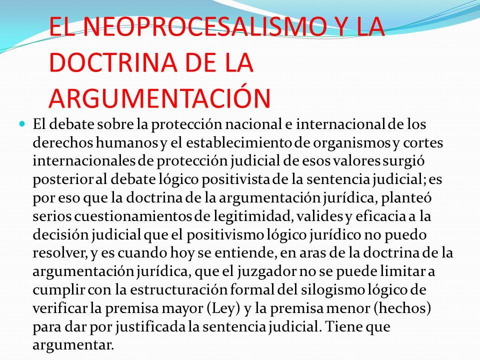 EL NEOPROCESALISMO Y LA DOCTRINA DE LA ARGUMENTACIÓN
