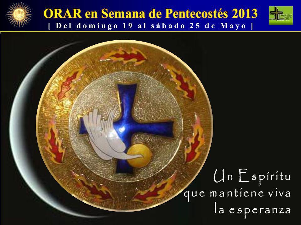 ORAR en Semana de Pentecostés 2013