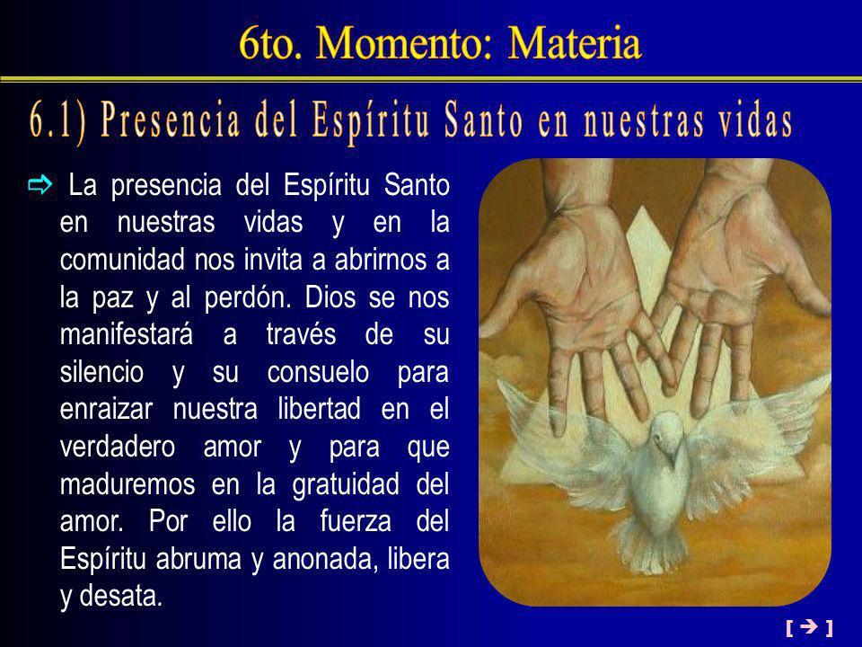 6.1) Presencia del Espíritu Santo en nuestras vidas