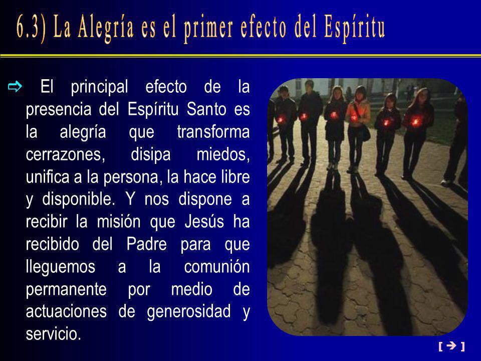 6.3) La Alegría es el primer efecto del Espíritu