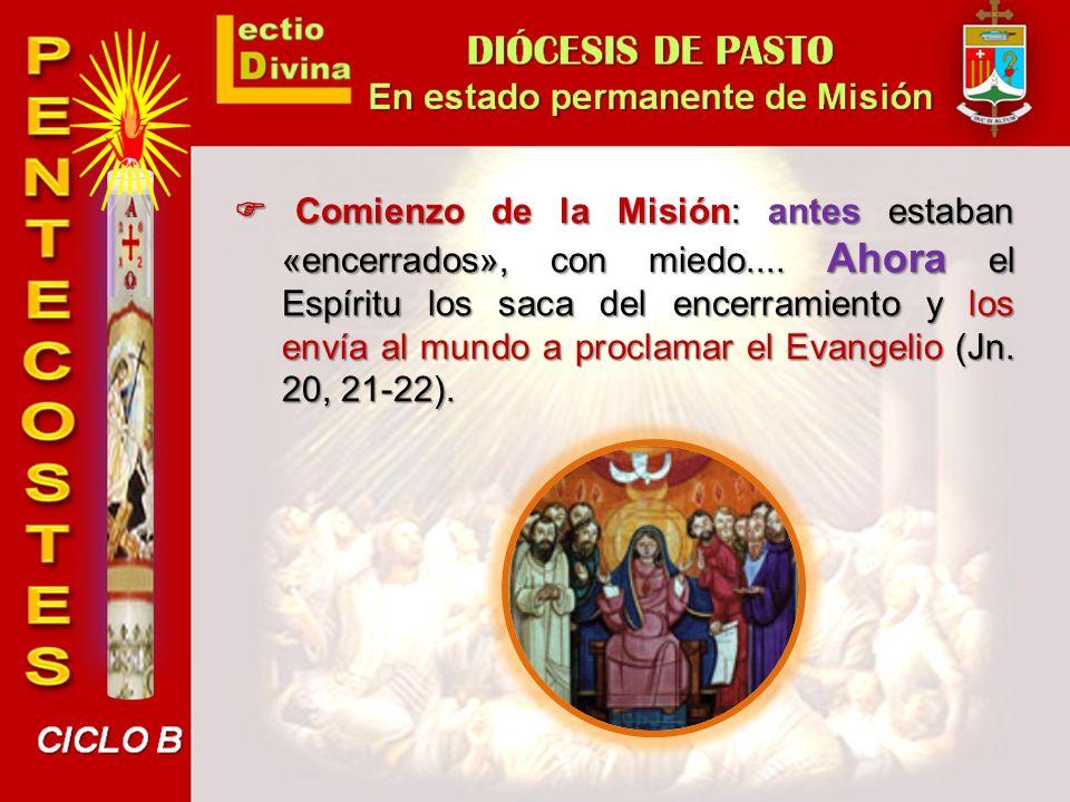 F Comienzo de la Misión: antes estaban «encerrados», con miedo