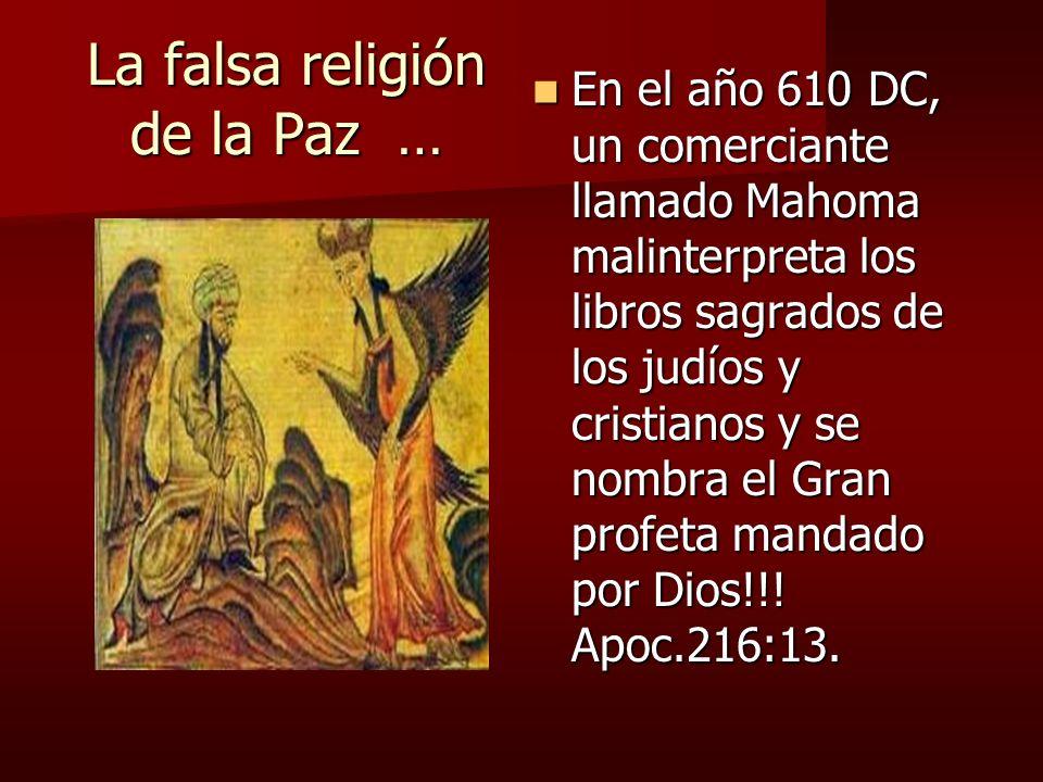 La falsa religión de la Paz …