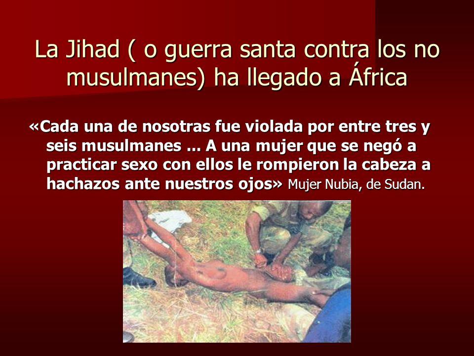 La Jihad ( o guerra santa contra los no musulmanes) ha llegado a África