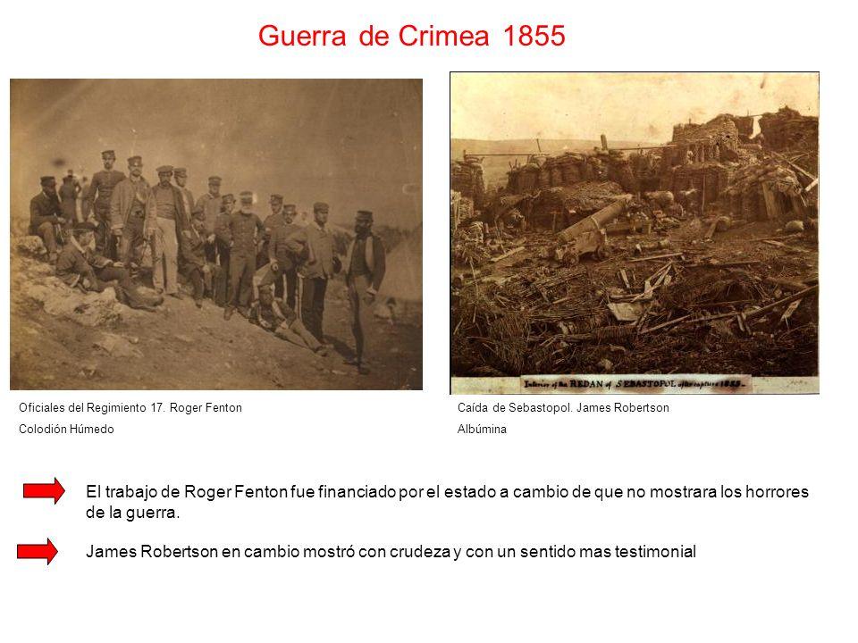 Guerra de Crimea 1855 Oficiales del Regimiento 17. Roger Fenton. Colodión Húmedo. Caída de Sebastopol. James Robertson.