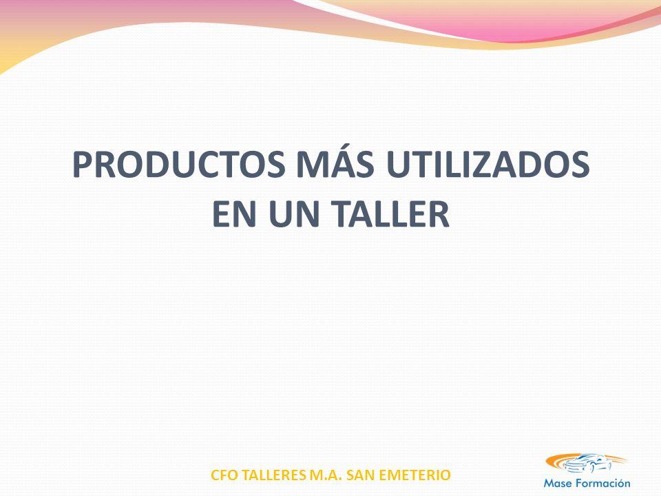 PRODUCTOS MÁS UTILIZADOS EN UN TALLER