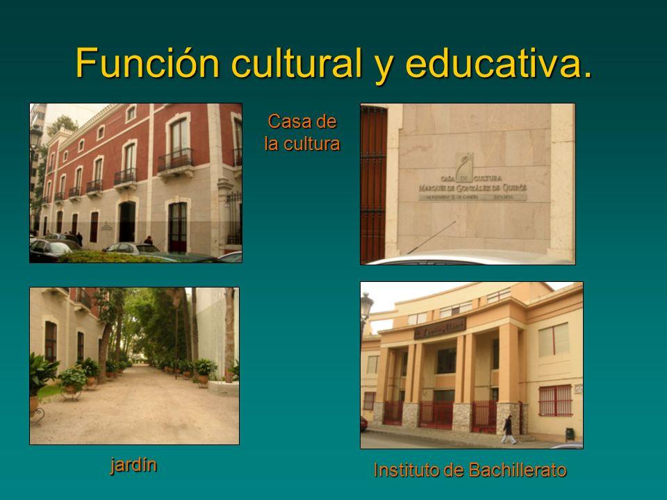 Función cultural y educativa.