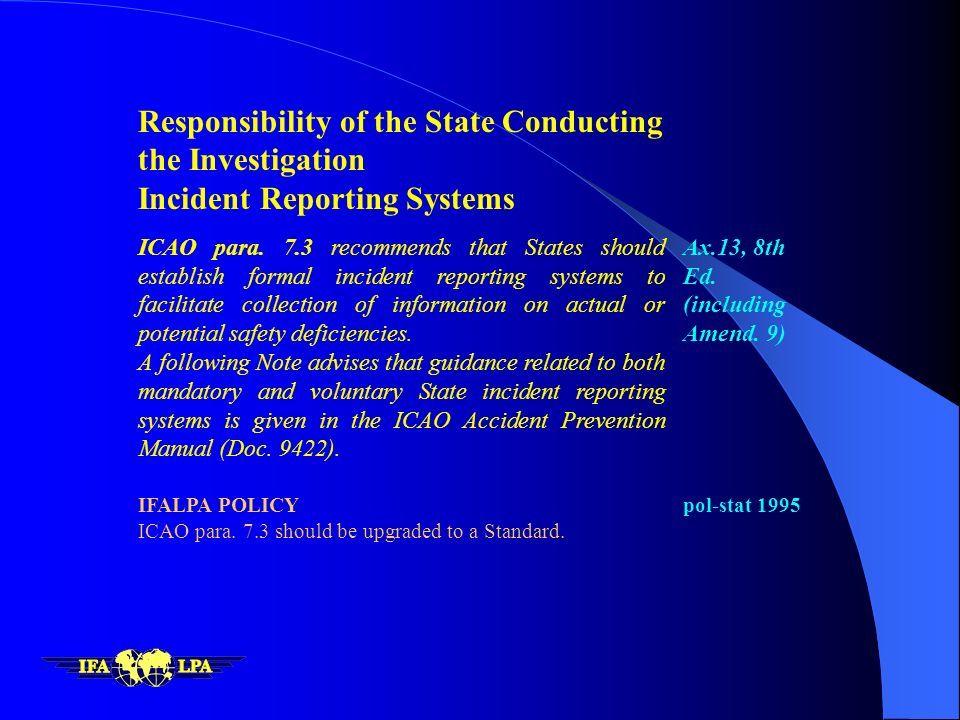 Responsibility of the State Conducting the Investigation