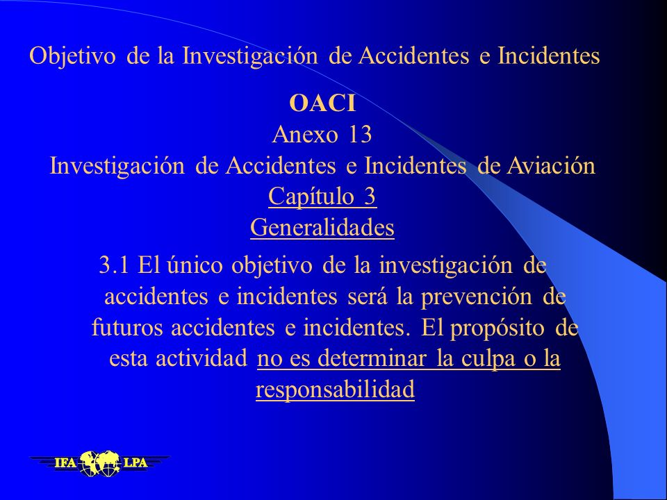 Investigación de Accidentes e Incidentes de Aviación