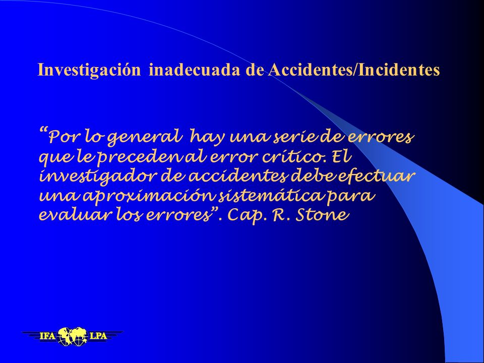 Investigación inadecuada de Accidentes/Incidentes