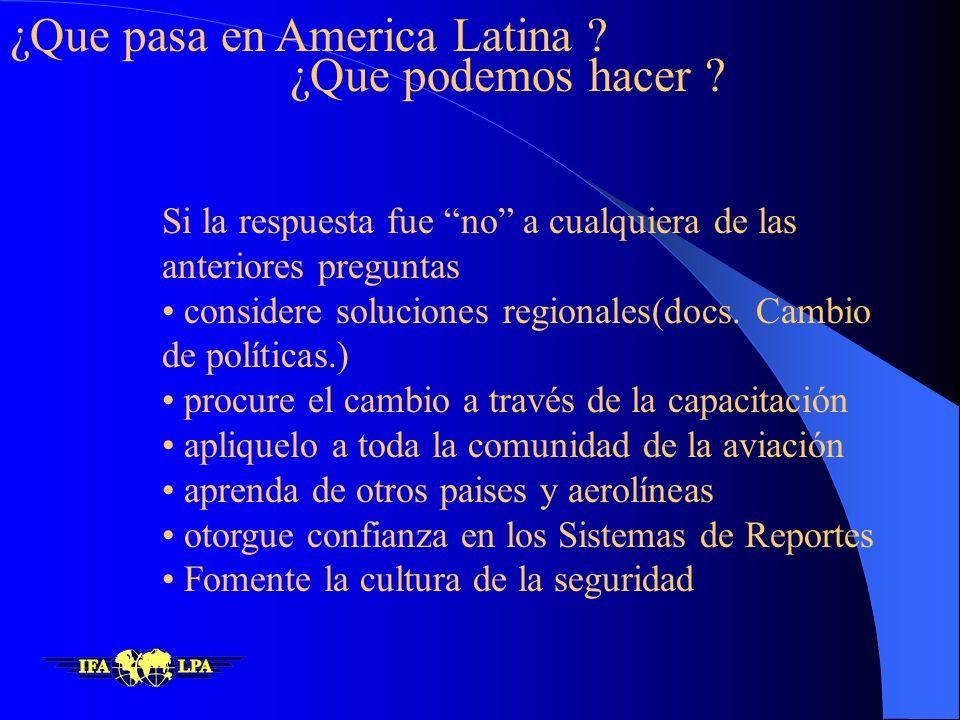 ¿Que pasa en America Latina ¿Que podemos hacer