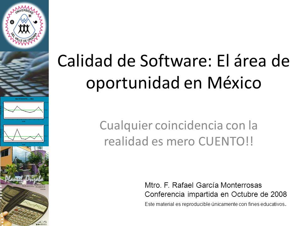 Calidad de Software: El área de oportunidad en México