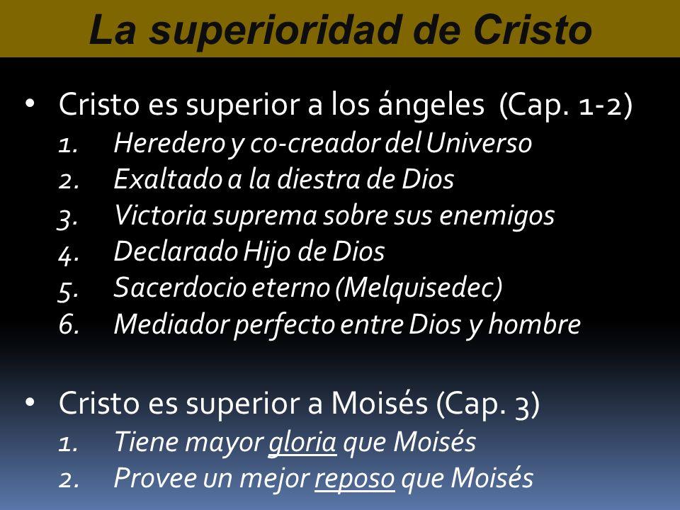 La superioridad de Cristo