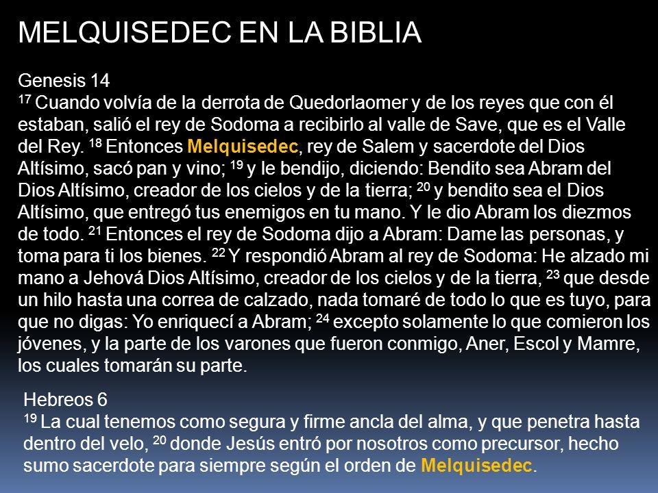MELQUISEDEC EN LA BIBLIA