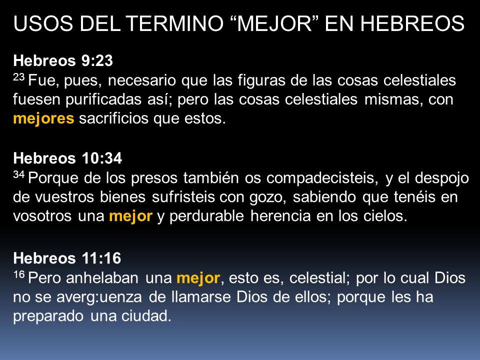 USOS DEL TERMINO MEJOR EN HEBREOS