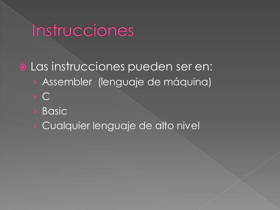 Instrucciones Las instrucciones pueden ser en: