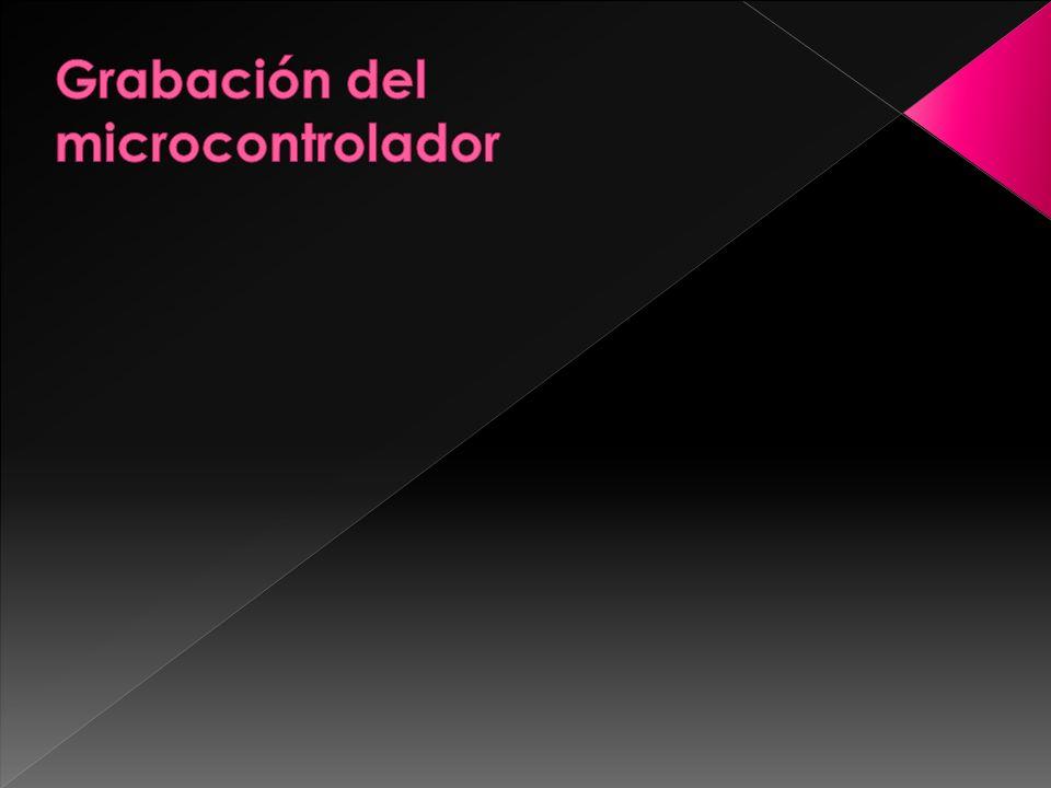 Grabación del microcontrolador