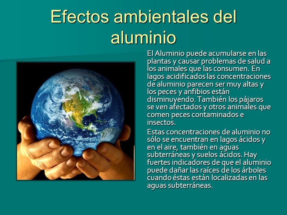 Efectos ambientales del aluminio