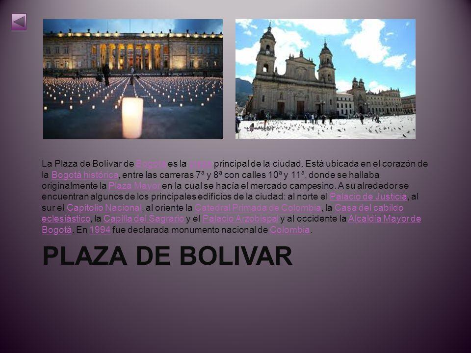 La Plaza de Bolívar de Bogotá es la plaza principal de la ciudad